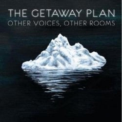"The Getaway Plan ""Other Voices, Other Rooms"" LP"