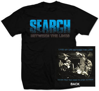 "Search ""Between The Lines"" T Shirt"
