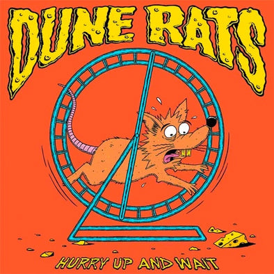 "Dune Rats ""Hurry Up And Wait"" LP"