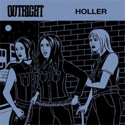 "Outright ""Holler"" 7"""