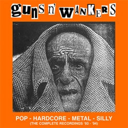 "Guns N' Wankers ""The Complete Recordings '93 - '94"" LP"