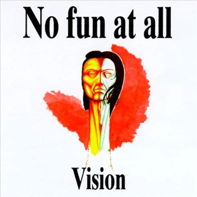 "No Fun At All ""Vision"" 12"""