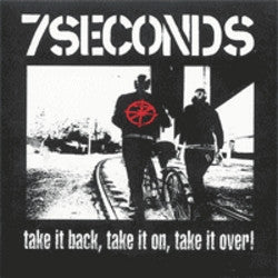 "7 Seconds ""Take It Back, Take It On, Take It Over"" CD"