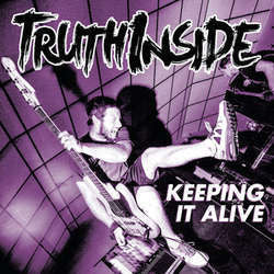 "Truth Inside ""Keeping It Alive"" LP"