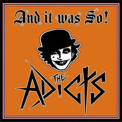 "The Adicts ""And It Was So"" CD"