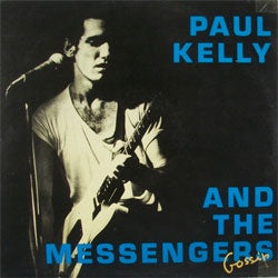 "Paul Kelly And The Messengers ""Gossip"" 2xLP"