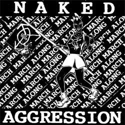 "Naked Aggression ""March March Along"" LP"