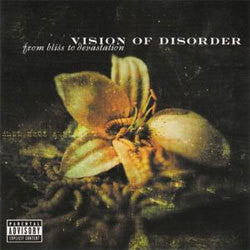 "Vision Of Disorder ""From Bliss To Devastation"" CD"