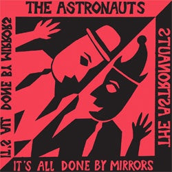"Astronauts ""It's All Done By Mirrors"" LP"