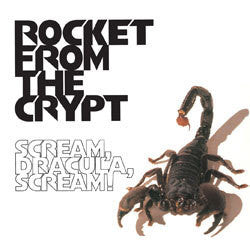 "Rocket From The Crypt ""Scream Dracula Scream"" LP"