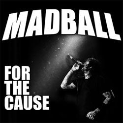 "Madball ""For The Cause"" Cassette"