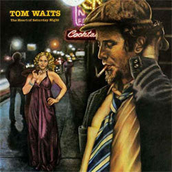 "Tom Waits ""The Heart Of A Saturday Night"" LP"
