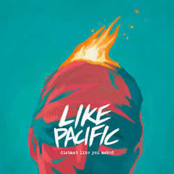"Like Pacific ""Distant Like You Asked"" LP"