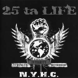 "25 Ta Life ""Strength Integrity Brotherhood"" LP"