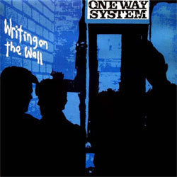 "One Way System ""Writing On The Wall"" LP"