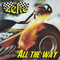 "Zeke ""All The Way"" 7"""