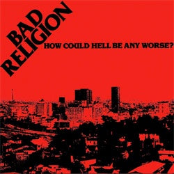 "Bad Religion ""How Could Hell Be Any Worse?"" CD"