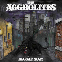 "The Aggrolites ""Reggae Now!"" LP"