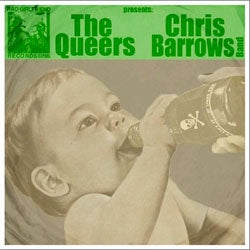 "The Queers / Chris Barrows Band ""Split"" 7"""