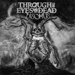"Through The Eyes Of The Dead ""Disomus"" CD"