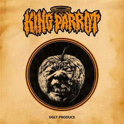 "King Parrot ""Ugly Produce"" LP"