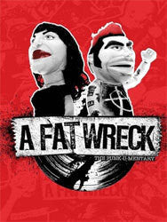A Fat Wreck : The Punk-u-mentary - The Story of Fat Wreck Chords BluRay / DVD