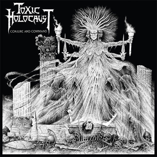 "Toxic Holocaust ""Conjure And Command"" LP"