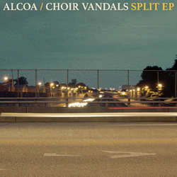 "Alcoa / Choir Vandals ""Split"" 7"""