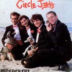 "Circle Jerks ""Wonderful"" LP"