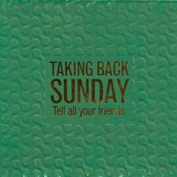 "Taking Back Sunday ""Tell All Your Friends"" CD"