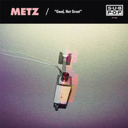 "METZ / Mission Of Burma ""Good, Not Great"" 7"""