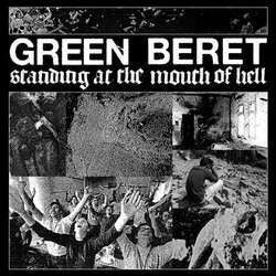 "Green Beret ""Standing At The Mouth Of Hell"" LP"