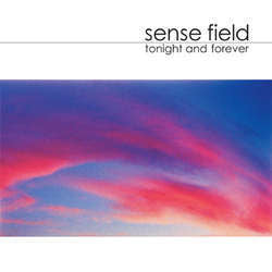 "Sense Field ""Tonight And Forever"" LP"