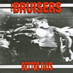 "The Bruisers ""Better Days"" CD"