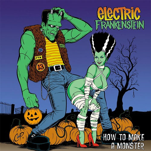 "Electric Frankenstein ""How To Make A Monster"" LP"