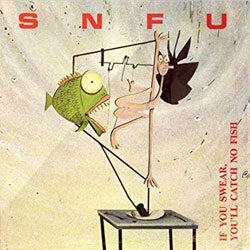 "SNFU ""If You Swear, You'll Catch No Fish"" CD"