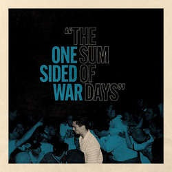 "One Sided War ""The Sum Of Days"" LP"