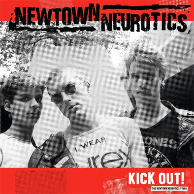 "Newtown Neurotics ""Kick Out!"" LP"