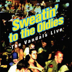 "The Vandals ""Sweatin' To The Oldies"" LP"