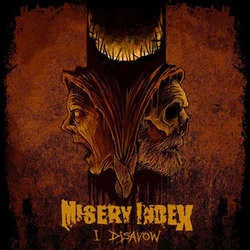 "Misery Index ""I Disavow b/w Wasting Away"" 7"""