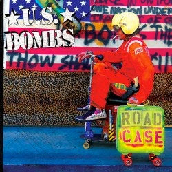 "U.S. Bombs ""Road Case"" CD"