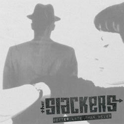 "The Slackers ""Better Late Than Never"" 2xLP"