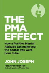 "John Joseph ""The PMA Effect"" Book"
