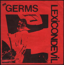 "The Germs ""Lexicon Devil"" 7"""