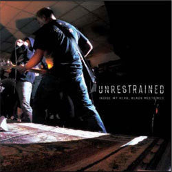 "Unrestrained ""Inside My Head, Black Meets Red"" 7"""