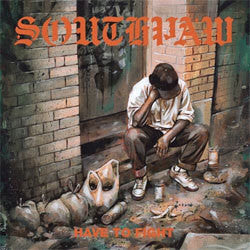"Southpaw ""Have To Fight"" 7"""
