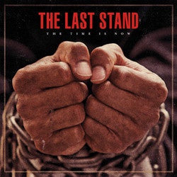 "The Last Stand ""The Time Is Now"" CD"