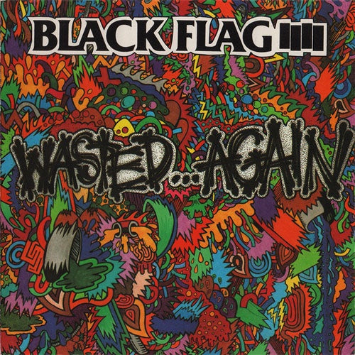 "Black Flag ""Wasted...Again"" LP"