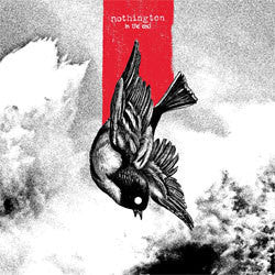 "Nothington ""In The End"" LP"