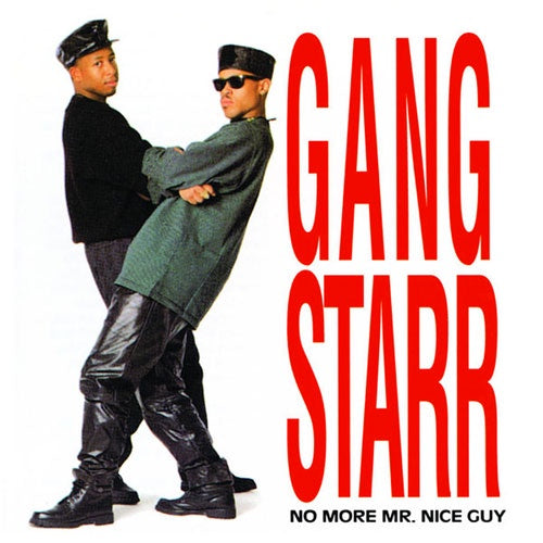 "Gang Starr ""No More Mr Nice Guy"" LP"